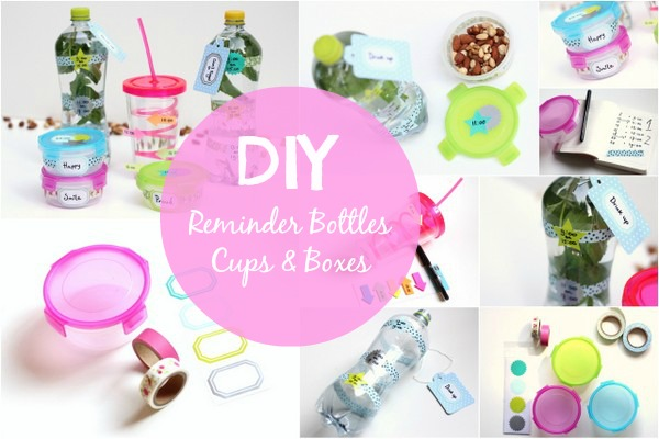 DIY reminder bottles boxes cups